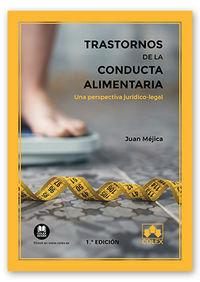 TRASTORNOS DE LA CONDUCTA ALIMENTARIA - UNA PERSPECTIVA JURIDICO-LEGAL