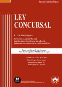 LEY CONCURSAL 2020 - COMENTARIOS, CONCORDANCIAS, DOCTRINA ADMINISTRATIVA. JURISPRUDENCIA, LEGISLACION COMPLEMENTARIA E INDICE ANALITICO