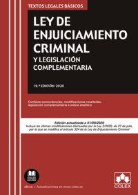 (19 ED) LEY DE ENJUICIAMIENTO CRIMINAL Y LEGISLACION COMPLEMENTARIA - CONTIENE CONCORDANCIAS, MODIFICACIONES RESALTADAS, LEGISLACION COMPLEMENTARIA E INDICE ANALITICO