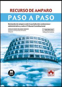 RECURSO DE AMPARO - PASO A PASO - DEMANDA DE AMPARO ANTE LA JURISDICCION CONTENCIOSO ADMINISTRATIVA Y ANTE EL TRIBUNAL CONSTITUCIONAL
