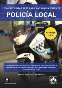 (2 ED) 1750 PREGUNTAS TEST PARA LAS OPOSICIONES DE POLICIA LOCAL