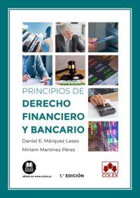 PRINCIPIOS DE DERECHO FINANCIERO Y BANCARIO - ASPECTOS MERCANTILES Y TRIBUTARIOS