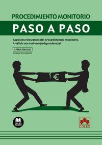 PROCEDIMIENTO MONITORIO - PASO A PASO - ASPECTOS RELEVANTES DEL PROCEDIMIENTO MONITORIO