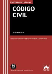 (19 ED) CODIGO CIVIL - TEXTO LEGAL BASICO CON CONCORDANCIAS, MODIFICACIONES RESALTADAS E INDICE ANALITICO