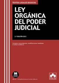 (3 ED) LEY ORGANICA DEL PODER JUDICIAL - CONTIENE CONCORDANCIAS, MODIFICACIONES RESALTADAS E INDICE ANALITICO