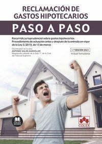 RECLAMACION DE GASTOS HIPOTECARIOS - PASO A PASO - RECORRIDO JURISPRUDENCIAL SOBRE GASTOS HIPOTECARIOS
