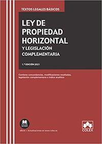 LEY DE PROPIEDAD HORIZONTAL Y LEGISLACION COMPLEMENTARIA 2021