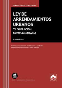 LEY DE ARRENDAMIENTOS URBANOS Y LEGISLACION COMPLEMENTARIA
