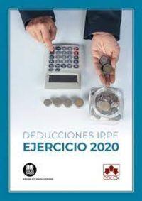 DEDUCCIONES IRPF - EJERCICIO 2020 (ESTATALES Y AUTONOMICAS)