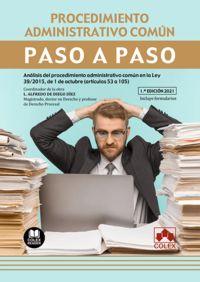 PROCEDIMIENTO ADMINISTRATIVO COMUN - PASO A PASO - ANALISIS DEL PROCEDIMIENTO ADMINISTRATIVO COMUN EN LA LEY 39
