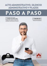 ACTO ADMINISTRATIVO, SILENCIO ADMINISTRATIVO Y PLAZOS - PASO A PASO