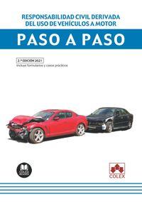RESPONSABILIDAD CIVIL DERIVADA DEL USO DE VEHICULOS A MOTOR