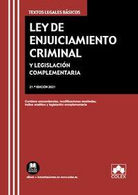 (21 ED) LEY DE ENJUICIAMIENTO CRIMINAL Y LEGISLACION COMPLEMENTARIA - CONTIENE CONCORDANCIAS, MODIFICACIONES RESALTADAS E INDICE ANALITICO