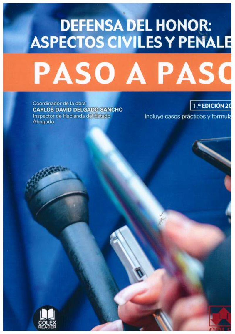 DEFENSA DEL HONOR ASPECTOS CIVILES Y PENALES - PASO A PASO