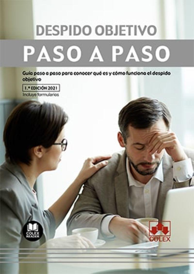 DESPIDO OBJETIVO - PASO A PASO - GUIA PASO A PASO PARA CONOCER QUE ES Y COMO FUNCIONA EL DESPIDO OBJETIVO