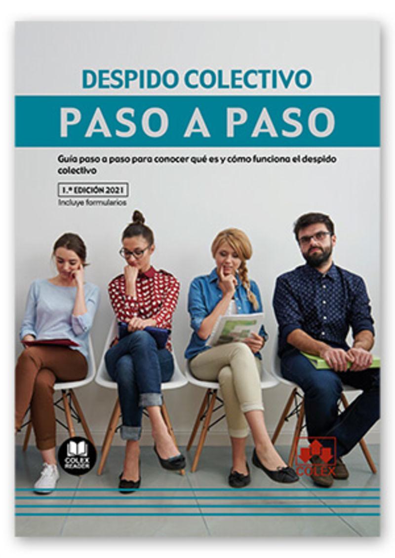 DESPIDO COLECTIVO - PASO A PASO - GUIA PASO A PASO PARA CONOCER QUE ES Y COMO FUNCIONAL EL DESPIDO COLECTIVO