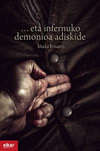 ... eta infernuko demonioa adiskide - Iñaki Irisarri Pellejero