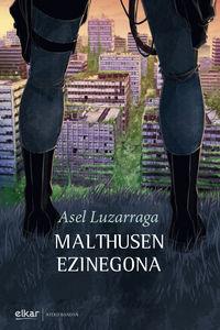 malthusen ezinegona - Asel Luzarraga Zarrabeitia