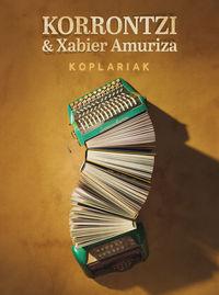Koplariak (+cd) - Korrontzi & Xabier Amuriza