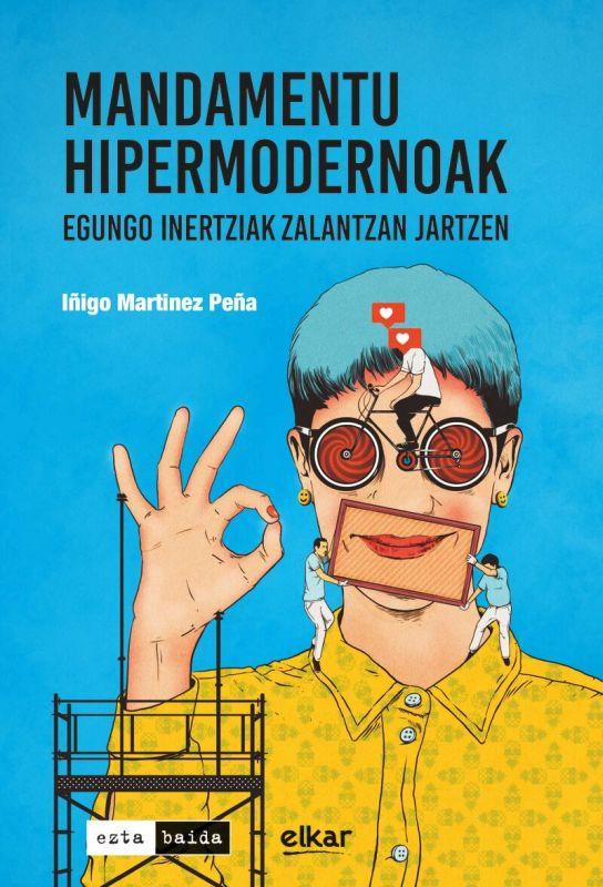 MANDAMENTU HIPERMODERNOAK