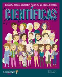 CIENTIFICAS - ASTRONOMAS, BIOLOGAS, INGENIERAS Y MUCHAS MAS QUE HAN HECHO HISTORIA
