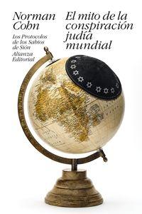 MITO DE LA CONSPIRACION JUDIA MUNDIAL, EL - LOS PROTOCOLOS DE LOS SABIOS DE SION