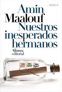 MAALOUF: NUESTROS INESPERADOS HERMANOS