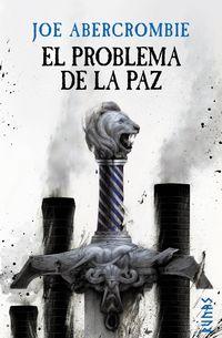 PROBLEMA DE LA PAZ, EL - LA ERA DE LA LOCURA, 2