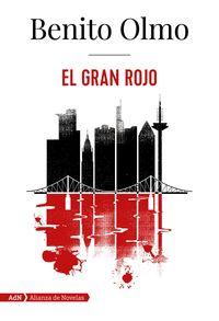 El gran rojo - Benito Olmo