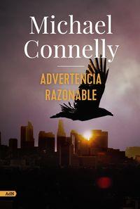 advertencia razonable - Michael Connelly