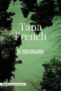 el explorador - Tana French