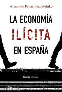 la economia ilicita en españa - Armando Fernandez Steinko