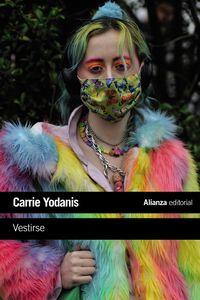 vestirse - conformidad e imitacion en el vestir y la vida diaria - Carrie Yodanis