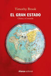 el gran estado - china y el mundo - Timothy Brook
