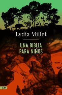 una biblia para niños - Lydia Millet