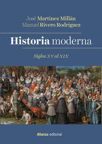 HISTORIA MODERNA - SIGLOS XV AL XIX