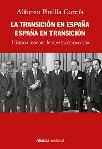 LA TRANSICION EN ESPAÑA - ESPAÑA EN TRANSICION - HISTORIA RECIENTE DE NUESTRA DEMOCRACIA