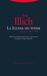 LA IGLESIA SIN PODER - ENSAYO 1955-1985