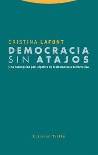 DEMOCRACIA SIN ATAJOS - UNA CONCEPCION PARTICIPATIVA DE LA DEMOCRACIA DELIBERATIVA