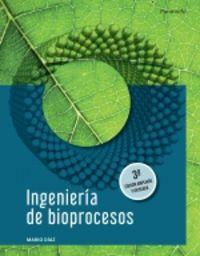 (3 ed) ingenieria de bioprocesos - Mario Diaz
