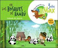 3 AÑOS - DESCUBRIENDO A MAX. EN LOS BOSQUES DE BAMBU