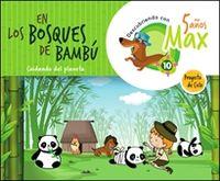5 AÑOS - DESCUBRIENDO A MAX. EN LOS BOSQUES DE BAMBU