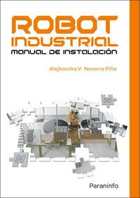 robot industrial - manual de instalacion - Alejhandro Navarro Piña