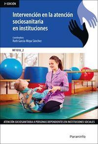 CP - INTERVENCION EN LA ATENCION SOCIOSANITARIA EN INSTITUCIONES (MF1018_2)