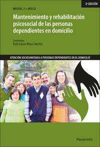 CP - MANTENIMIENTO Y REHABILITACION PSICOSOCIAL DE LAS PERSONAS DEPENDIENTES EN DOMICILIO (UF0122)