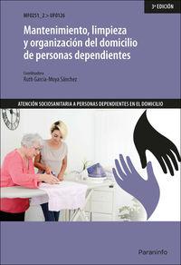 CP - MANTENIMIENTO, LIMPIEZA Y ORGANIZACION DEL DOMICILIO DE PERSONAS DEPENDIENTES (UF0126)