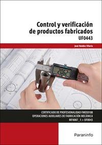 CP - CONTROL Y VERIFICACION DE PRODUCTOS FABRICADOS (UF0443)