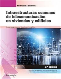 (2 ED) GM / GS - INFRAESTRUCTURAS COMUNES DE TELECOMUNICACION EN VIVIENDAS Y EDIFICIOS