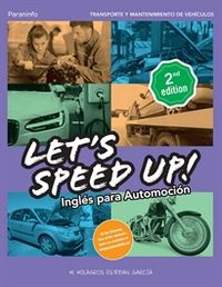 (2 ED) LET'S SPEED UP! - INGLES PARA AUTOMOCION