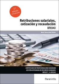 CP - RETRIBUCIONES SALARIALES, COTIZACION Y RECAUDACION - UF0343